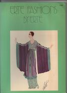ERTE FASHIONS BU ERTE  2ND IMPRESSION 1974  (Romain De Tirtoff Dit Erté ART DECO DESSINS DE MODE) - Livres, BD, Revues