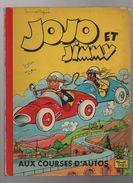 Jojo Et Jimmy 9. Aux Courses D'autos - Jojo