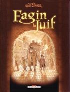 Fagin Le Juif De Will Eisner EO - Autres Auteurs