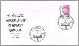 HOCKEY HIELO - Camp.Mundo Sub 18 - World Champ. U.18 - ICE HOCKEY. Asiago, Vicenza, 2004