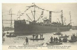 Anvers Inauguration Solennelle Des Nouveaux Bassins Intercalaires 15 Aout 1907 Le Steamer Prince Albert... (5255) - Antwerpen