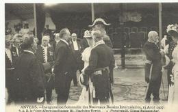 Anvers Inauguration Solennelle Des Nouveaux Bassins Intercalaires 15 Aout 1907 SAR Le Prince Albert... (5261) - Antwerpen