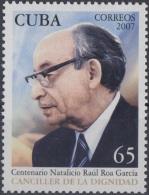 2007.54 CUBA MNH 2007. CENTENARIO DE RAUL ROA