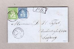 Schweiz 1863-05-06 Chaux-de-Fonds Faltbrief Nach Leipzig Mischfrankatur Strubel 40Rp Und Sitzende 10Rp Attest Guinand - 1854-1862 Helvetia (Non-dentelés)