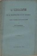 """Politique Notaire Juge """" Cléricalisation De La Magistrature Et Du Notariat """" Par Raoul Warocque 1903 - Historical Documents"""