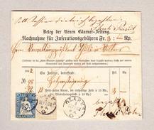 Schweiz Glarus 2.9.1862 Strubel 2 Und 10Rp Auf Nachnahme Inserationsgebühren Glarner-Zeitung - Lettres & Documents