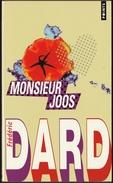 Frédéric Dard - Monsieur Joos - Collection POINTS N°  P2469 - ( 2010 ) . - San Antonio