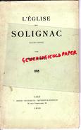 87 - SOLIGNAC - LIVRE L' EGLISE PAR RENE FAGE - RARE EDITION 1910 AVEC DEDICACE DE L' AUTEUR - PHOTOS ET PLAN - Limousin