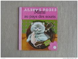 Mimi Au Pays Des Souris Gilles Saint-Cérère Simone Baudoin  Les Albums Roses Hachette 1979. Voir Photos. - Boeken, Tijdschriften, Stripverhalen