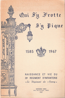 QUI SY FROTTE S Y PIQUE 1585 1967 NAISSANCE ET VIE 26 RI INFANTERIE NANCY HISTORIQUE - Francese
