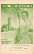 Muziek - Liedjes Teksten Zanger Bob Scholte Amsterdam - Het Huisje Bij De Toren - Partitions Musicales Anciennes