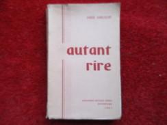Autant Rire (Marie Marcillat) éditions Metthez Frères Montbéliard De 1961 - Livres, BD, Revues