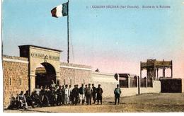 Légion étrangère, Colomb Béchard, (Sud Oranais) Entrée De La Redoute - Militaria