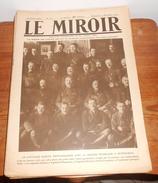 LE MIROIR. N° 311. 9 Novembre 1919. LE CAPITAINE SADOUL PHOTOGRAPHIÉ AVEC LA MISSION FRANÇAISE A PETROGRAD - Books, Magazines, Comics