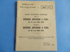 Guide Technique De La Grenade Antichar à Fusil De 73mm Mle 50 Et 65mm Mle 61 - Documenti
