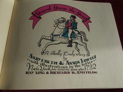 GENERAL GEORGE THE GREAT ( Georges Washington ) Par Sadyebeth Et Anson Lowitz .illustrations By The Latter - 1900-1949