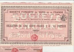 OBLIGATION DE CINQ CENTS FRANCS A 4 % -SOCIETE FONCIERE DU NORD DE LA FRANCE  -ANNEE 1913 - Banque & Assurance