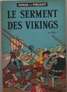 Johan Et Pirlouit 5. Le Serment Des Vikings ...EO Belge Marcinelle...BROCHEE - Johan Et Pirlouit