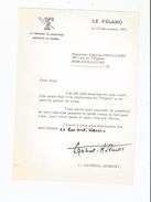 LOUIS GABRIEL ROBINET (PARIS 1909 1975) JOURNALISTE DIRECTEUR DU FIGARO TAPUSCRIT SIGNE 1971 - Autographs
