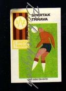 38-122 CZECHOSLOVAKIA 1968 ZVU Spartak Trnava  Old Football Futbol Club Logo + Football Kit - Boites D'allumettes - Etiquettes