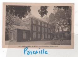 91 ESSONNE - CP MARCOUSSIS - VIEUX CHATEAU DE MARCOUSSIS - PHOTO MAX 27 RUE DE L'HIRONDELLE PARIS 6e - N° 591 - Other Municipalities