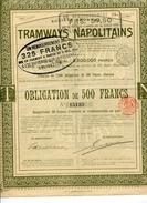 Italie: TRAMWAYS NAPOLITAINS; Obligation De 500F - Railway & Tramway