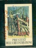 PRESTITO DELLA RICOSTRUZIONE-1946 - Illustrators & Photographers