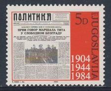 "Jugoslavija Yugoslavia 1984 Mi 2023 YT 1905 ** Masthead (1944) Newspaper ""Politika"" /  80 Jahre Zeitung / Journal - Talen"