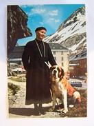 Cp0119 NON ECRITE Un Chanoine Et Son Chien Hospice Du Grand St Bernard - Herr