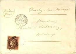 Grille / N° 6 Carmin Brun (superbes Marges) Càd T 15 CHÂTEAU-THIERRY (2). 1851. - SUP. - R.