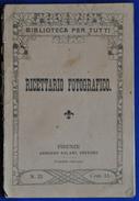 """Libretto """"Ricettario Fotografico"""" Della """"Biblioteca Per Tutti """" Del 1915 - Libri, Riviste, Fumetti"""