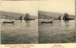 SETUBAL - Pedra De Anicha (postal Estereoscopico) - PORTUGAL