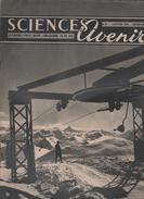 SCIENCES AVENIR 01 1951 - LAIT - ANIMAUX HIVER - FROID ET HOMME - TRANSPORTS MONTAGNE - ZERO ABSOLU - LAPONS NORVEGE - 1950 - Heute