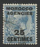 Morocco Agencies, 25 C. 1917, Sc # 405, Used. - Great Britain (former Colonies & Protectorates)