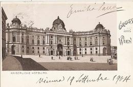 04/FP/17 - AUSTRIA - WIEN: Gruss Kaiserliche Hofburg - Österreich