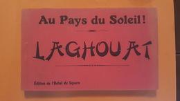 Laghouat - Carnet Complet De 16 Vues - Edition De L'Hotel Du Square - Hotel - Place - Mosquée... Collection R. Prouho