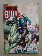 REVUE MAGAZINE BIG BULL MENSUEL N° 13  A FILOU  FILOU ET DEMI  LE VOLEUR DE TERRES HISTOIRES COMPLETES - Other Magazines