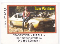 QSL Karte, CB Funk Station PIRELLI, 7850 Lörrach, Team Warsteiner , Ford CAPRI, - CB