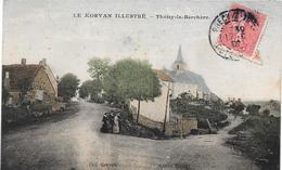 21 THOISY LA BERCHERE - Le Morvan Illustré - Petite Animation - Autres Communes