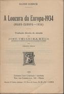 HANS GOBSCH: A LOUCURA DA EUROPA 1934 - Oude Boeken