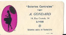 Carte De Visite Soieries Centrales A. GONDARD Lyon - Cartoncini Da Visita