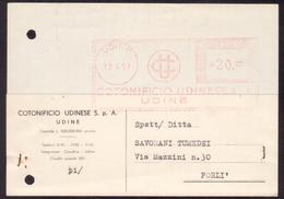 TI41      COTONIFICIO UDINESE Affrancatura Meccanica Rossa, EMA 1957 Udine - Poststempel - Freistempel