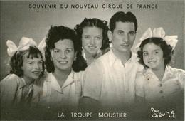 K06 /  CARTE PUB NOUVEAU CIRQUE DE FRANCE LA TROUPE MOUSTIER  NEUVE