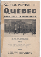 Badminton Championships/ The 1948 Province Of Québec/The Three Rivers Regiment Armoury/1948           PROG97 - Programas