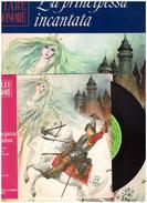 Fiabe Sonore Fabbri - PRINCIPESSA INCANTATA  Con Disco 45 Giri- Usato - Audio Books