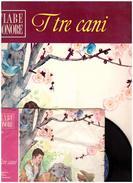 Fiabe Sonore Fabbri - I TRE CANI  Con Disco 45 Giri- Usato - Audio Books