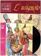 Fiabe Sonore Fabbri -L'USIGNOLO  Con Disco 45 Giri- Usato - Livres Parlés