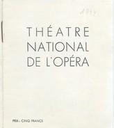 Mini-Programme/Théâtre National De L'Opéra/Thaïs/MASSENET/ En Français Et En Allemand/1944         PROG102 - Programas