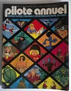 Pilote Annuel N° 6 Bis - Hors Série - Novembre 1974 - Humour - Cru 1975 - 164 Pages - - Pilote