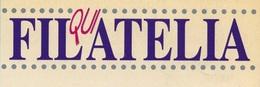 QUI FILATELIA - RIVISTA DELLA FEDERAZIONE FRA LE SOCIETA' FILATELICHE ITALIANE. ANNI 1995/1998 - NUMERI DISPONIBILI. - Libri, Riviste, Fumetti